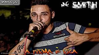 MC Smith - A Firma é Rica (2012)