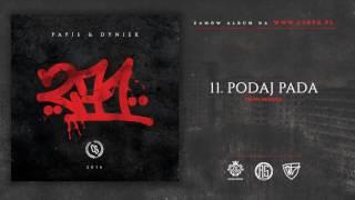 Papis & Dyniek - PODAJ PADA // Prod. Skrent.