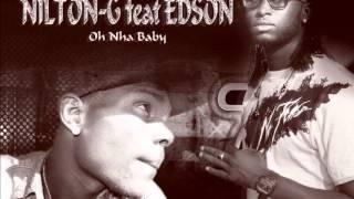 Nilton G  faet Edson   Oh nha baby Guine Bissau