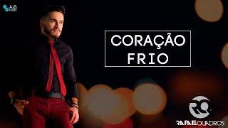 Coração Frio - Rafael Quadros