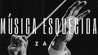 Música Esquecida - Zav