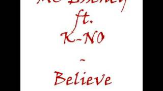 K-NO ft. MC Essency - Believe