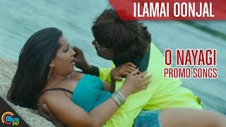 O Nayagi | Ilamai Oonjal | Namitha | Full HD Promo Video Song width=