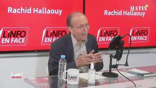 L'Info en Face avec Noureddine Saïl