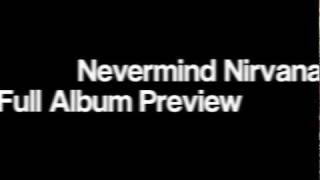 Nirvana - Nevermind 1991 Full Album Preview