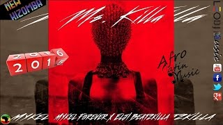 Mykel Forever -  Ms Killa ft Elji BeatzKilla ♪2015-2016♫