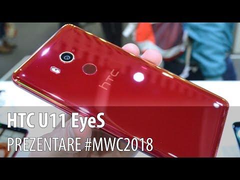 HTC U11 EyeS - Prezentare hands-on