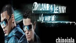 Dyland y Lenny ft. Zion & Lennox - Tu Cuerpo Es Ley (My World)