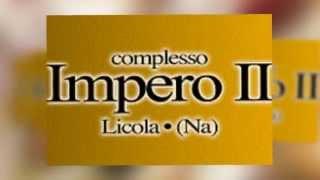 Impero  2 Cos' e Pazz domenica 15 settembre 2013 Pranzo Made in Sud + Fabio Brescia Deborina