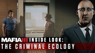 Mafia III Inside Look – The Criminal Ecology