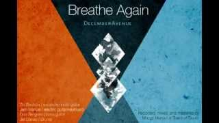 December Avenue - Breathe Again (Official Lyric Video)