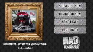 Grandtheft & Jackal - Let Me Tell You Something [Official Full Stream]