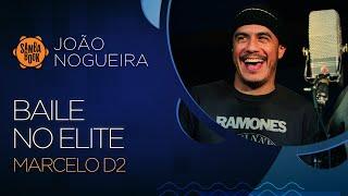 """Marcelo D2 canta """"Baile no Elite"""" no Sambabook João Nogueira"""