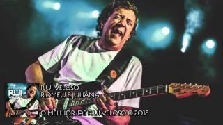 Rui Veloso |  Romeu e Juliana