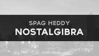 [Drumstep] Spag Heddy - Nostalgibra