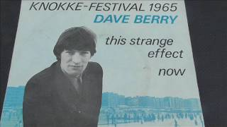 Dave Berry  This strange effect