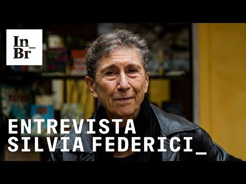 Entrevista com Silvia Federici: 'Quem se diz pró-vida não dá um real pra criança quando nasce'