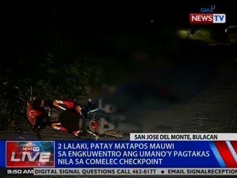 NTVL: 2 lalaki, patay matapos mauwi sa engkuwentro ang umano'y pagtakas nila sa COMELEC checkpoint