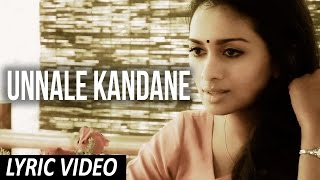 Unnale Kandane - Official Lyric Video | Unakkenna Venum Sollu | Siva Saravanan