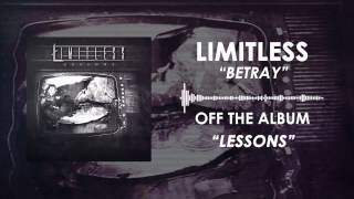 Limitless - Betray