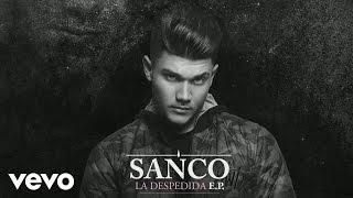 Sanco - La Despedida (Audio)