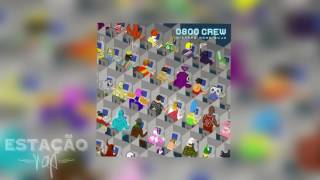NOTÍCIA | MIXTAPE 'NOME SUJO', 0800 CREW
