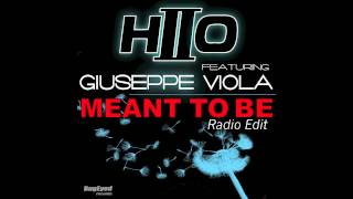 HIIO Feat. Giuseppe Viola - Meant To Be (Radio Edit)