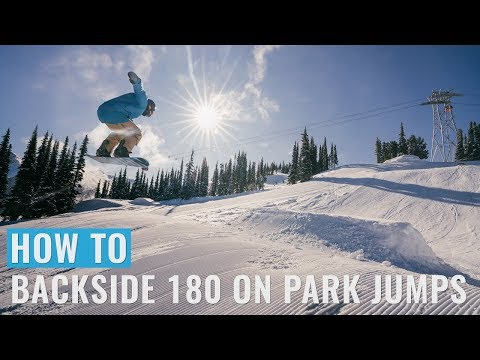How To Backside 180 On Park Jumps On A Snowboard