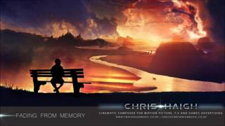 Fading From Memory - Chris Haigh (Epic Emotional Strings)