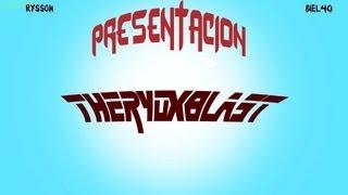 Presentación - Primer vídeo | TheRyoxBlasT
