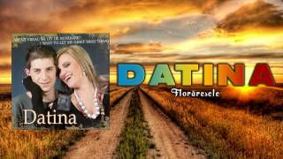 Datina - Floraresele