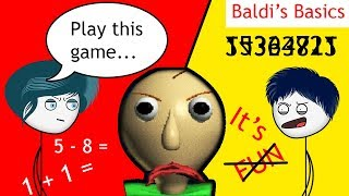 When a Gamer's Mom makes him play Baldi's Basics