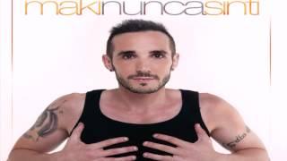 8. Maki - Sueña (Con Demarco) (Nunca sin ti 2014)