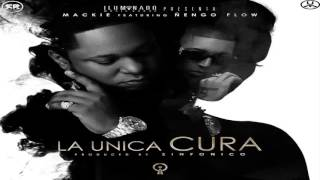 La Unica Cura - Mackie ft Ñengo Flow