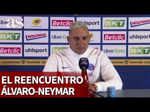 Keylor sobre el caso Neymar-Álvaro: es la elegancia hecha futbolista | Diario AS