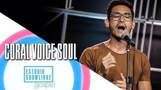 """""""Vencedor"""" - Coral Voice Soul no Estúdio Showlivre Gospel 2018"""