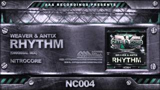 Weaver & Antix - Rhythm (Original Mix)