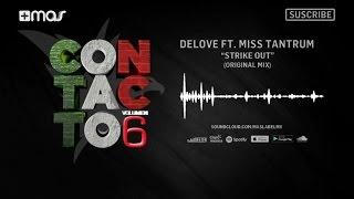 Delove Ft. Miss Tantrum - Strike Out (Original Mix)