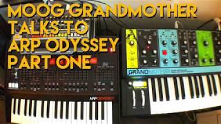 Moog Grandmother Talks To ARP Odyssey Part One