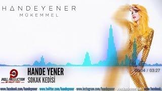 Hande Yener - Sokak Kedisi