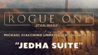 """""""Jedha Suite"""" [Rogue One: A Star Wars Story Unreleased Music]"""