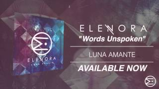 Elenora - Words Unspoken