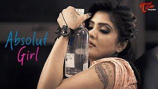 Absolute Girl | Latest Telugu Short Film 2018  | Directed by Santosh Kambhampati -TeluguOne width=