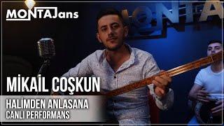 Mikail Coşkun - Halimden Anlasana | Canlı Performans