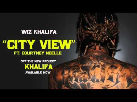 wiz-khalifa-city-view-ft-courtney-noelle-official-audio-wiz-khalifa