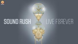 Sound Rush - Live Forever