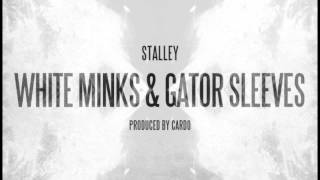 "Stalley-""White Minks & Gator Sleeves"" (Prod. Cardo)"