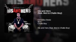 Cornelius Beatz  - His and Hers (feat. Mo3 & Chalie Boy)