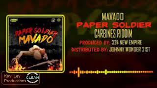 Mavado - Paper soldier (Clean )