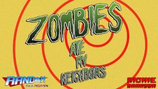 """Richie Branson & Mega Ran - """"Zombies Ate My Neighbors"""""""